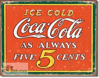 Cedule Coca Cola - Always 5 cents